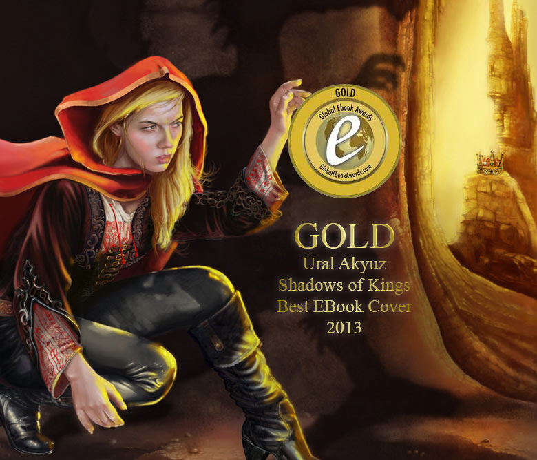 Ural Akyuz - Award - Global Gold Award, Dan Poytner's Book Cover Contest, Shadows of Kings